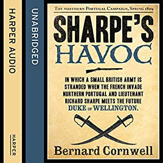 Sharpe's Havoc: The Northern Portugal Campaign, Spring 1809     The Sharpe Series, Book 7              Auteur(s):                                                                                                                                 Bernard Cornwell                               Narrateur(s):                                                                                                                                 Rupert Farley                      Durée: 12 h et 36 min     19 évaluations     Au global 5,0