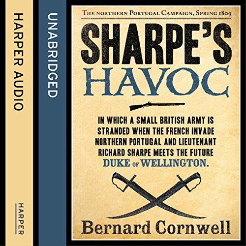 Sharpe's Havoc: The Northern Portugal Campaign, Spring 1809 audiobook cover art