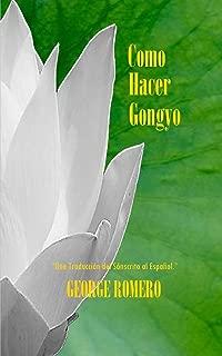 Como Hacer GONGYO: Liturgia del Budismo de Nichiren Daishonin (Spanish Edition)