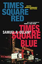 Times Square Red, Times Square Blue 20th Anniversary Edition (Sexual Cultures, 47)