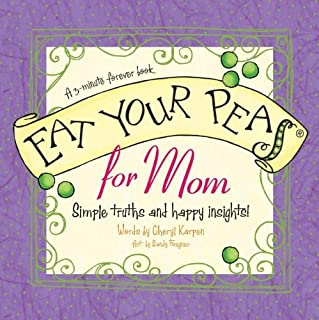 Eat Your Peas for Mom: A 3-Minute Forever Book