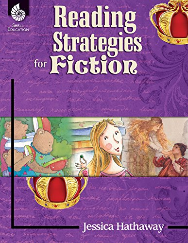 Reading Strategies for Fiction (Reading Strategies for the Content Areas and Fiction)