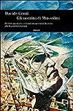 Gli uomini di Mussolini: Prefetti, questori e criminali di guerra dal fascismo alla Repubblica italiana (Einaudi. Storia Vol. 71) (Italian Edition)