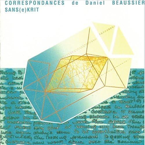 Daniel Beaussier feat. Monica Passos, Marc Chalosse, Noël Akchoté, Vincent Segal, Christophe Wallemme, Christophe Marguet & Francois Merville