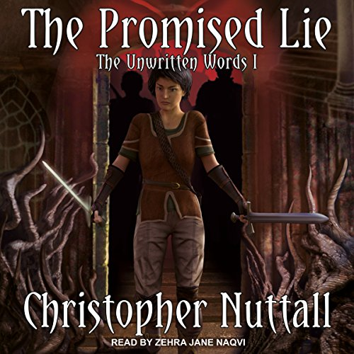 The Promised Lie     The Unwritten Words Series, Book I              By:                                                                                                                                 Christopher Nuttall                               Narrated by:                                                                                                                                 Zehra Jane Naqvi                      Length: 13 hrs and 39 mins     39 ratings     Overall 4.4