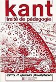 Traité de pédagogie by Emmanuel Kant (1981-08-26) - Hachette - 26/08/1981