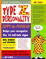 Type Z Personality 6: Zippy December 2004 - December 2005 (Zippy (Graphic Novels))