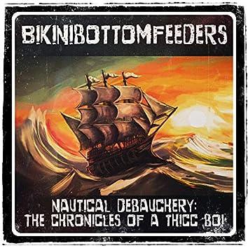 Nautical Debauchery: The Chronicles of a Thicc Boi