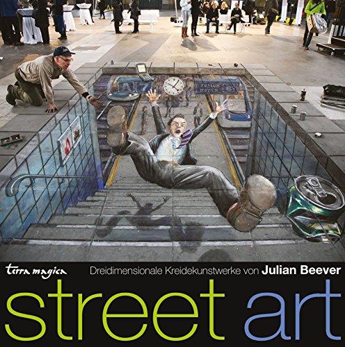 Street Art von Julian Beever (8. September 2014) Gebundene Ausgabe