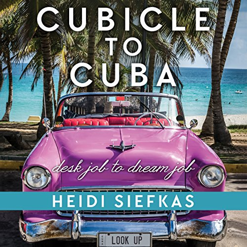 Cubicle to Cuba cover art