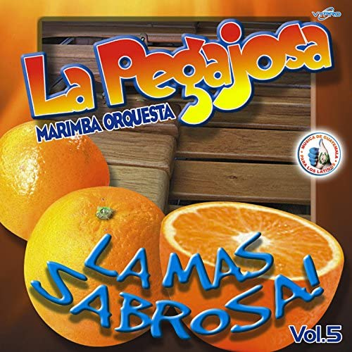 Marimba Orquesta La Pegajosa