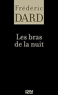 Les bras de la nuit (FREDERIC DARD t. 19) (French Edition)