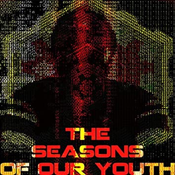 the seasons of our youth