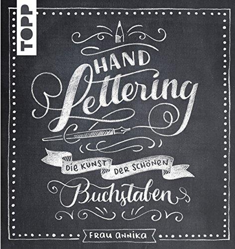 Handlettering: Die Kunst der schönen Buchstaben (German Edition)