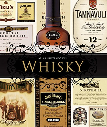 El whisky (Atlas Ilustrado) ⭐