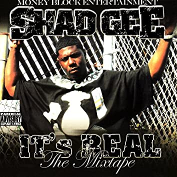It's Real - The Mixtape
