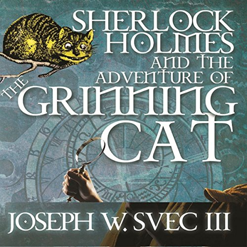 Sherlock Holmes and The Adventure of Grinning Cat audiobook cover art