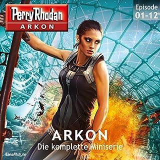 Perry Rhodan Arkon: Die komplette Miniserie Titelbild