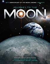 Journey to the Moon: Everything You Ever Wanted to Know about the Moon and that Extraordinary Moon Landing