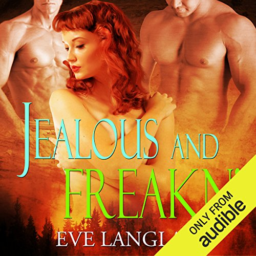 Jealous and Freakn' audiobook cover art