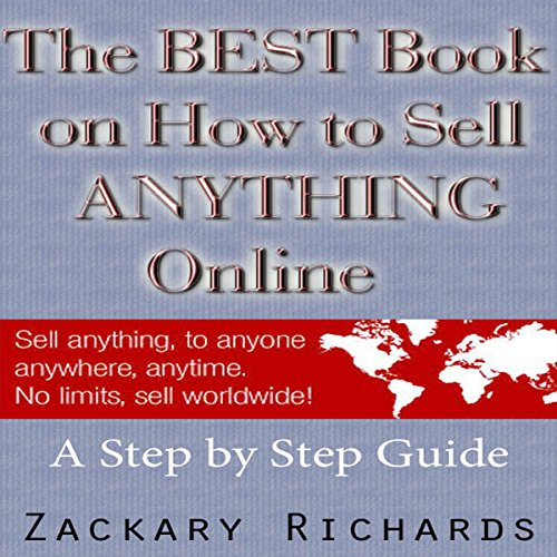 The Best Book on How to Sell Anything Online audiobook cover art