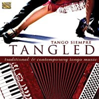 Tangled by Tango Siempre