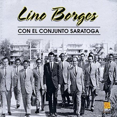 Lino Borges Con el Conjunto Saratoga