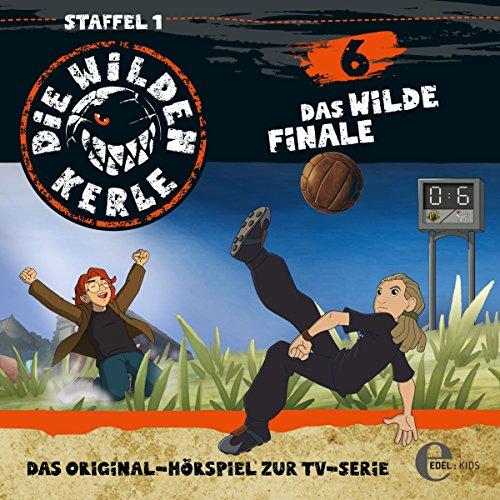 Das wilde Finale. Das Original-Hörspiel zur TV-Serie Titelbild