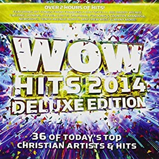 Wow Hits 2014 [2 CD][Deluxe Edition] by Capitol Christian Music Group / Provident / Word Entertainment (2013-01-01)