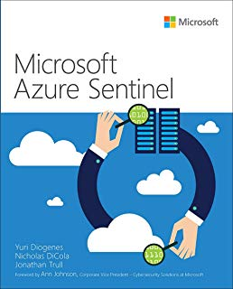 Microsoft Azure Sentinel (IT Best Practices - Microsoft Press)