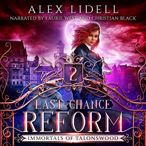 Last Chance Reform (Shifter Fae Vampire Dark Reform School Romance) cover art