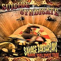 Savage Barbarians... Have Feel