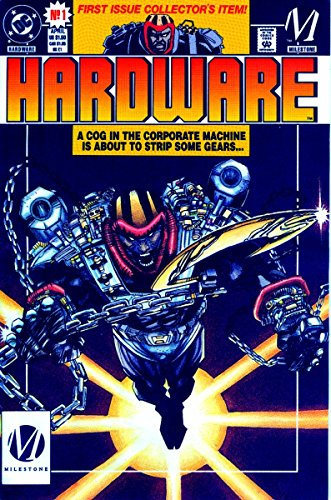 Compare Textbook Prices for Hardware: The Man in the Machine First Edition Edition ISBN 9781401225988 by McDuffie, Dwayne,Cowan, Denys,Birch, JJ
