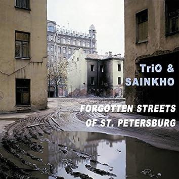 20th Anniversary - Forgotten Streets of St. Petersburg
