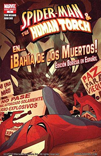 Spider-Man Y La Antorcha Humana En...Bahia De Los Muertos! #