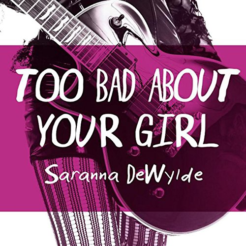 Too Bad About Your Girl                   By:                                                                                                                                 Saranna DeWylde                               Narrated by:                                                                                                                                 Hollie Jackson                      Length: 1 hr and 51 mins     69 ratings     Overall 4.1