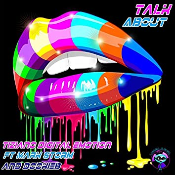 Talk About (feat. Mark Storm, Dookieb)