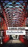 Rachemelodie: Ein Berlin-Krimi (Kriminalromane im GMEINER-Verlag)