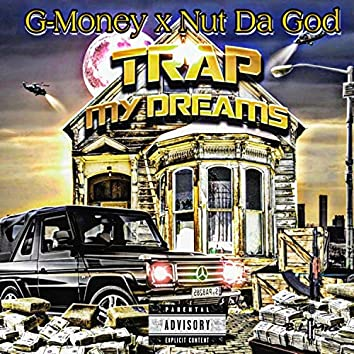 Trap My Dreams