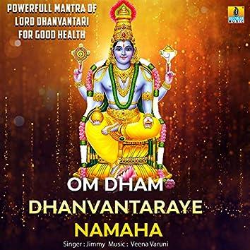 Om Dham Dhanvantaraye Namaha