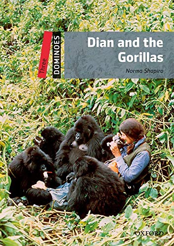 Dominoes: Three: Dian and the Gorillas: Level 3: 1,000-Word Vocabulary Dian and the Gorillas
