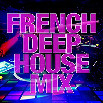 French Deep House Mix