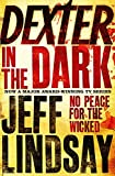 dexter, dexter in the dark, jeff lindsay, book, book cover
