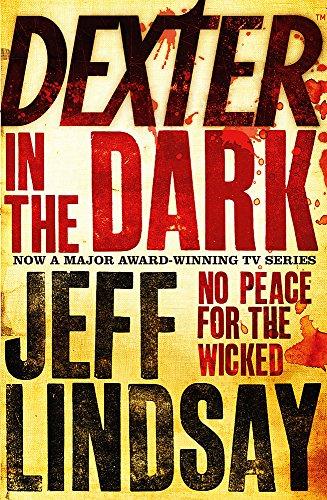 Dexter In The Dark: Book Three