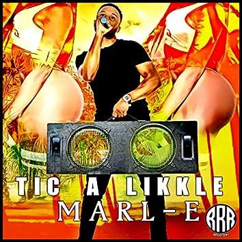 Tic a Likkle