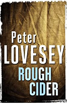 Rough Cider by [Peter Lovesey]