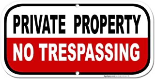 Private Property Sign, No Trespassing Sign, 6x12 Rust Free Aluminum, UV Printed, Easy to Mount Weather Resistant Long Lasting Ink Made in USA by SIGO SIGNS
