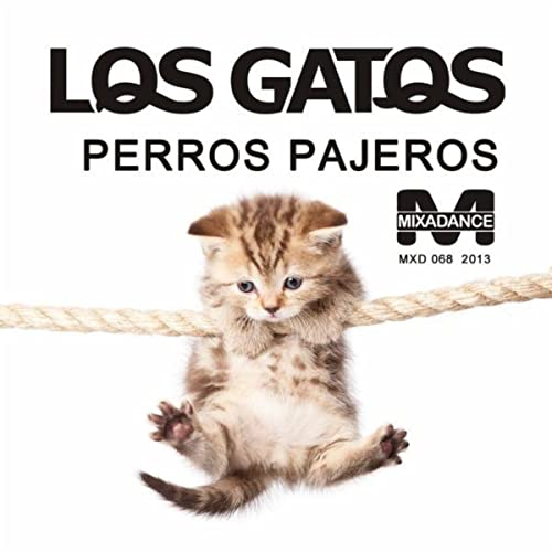 Perros Pajeros by Los Gatos on Amazon Music - Amazon.com