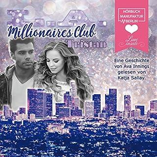 Tristan     Millionaires Club 6              Autor:                                                                                                                                 Ava Innings                               Sprecher:                                                                                                                                 Katja Sallay                      Spieldauer: 4 Std. und 20 Min.     48 Bewertungen     Gesamt 4,6