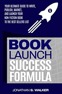 Book Launch Success Formula: Sell Like Crazy (Sales and Marketing)